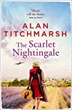 The Scarlet Nightingale: The thrilling wartime love story by national treasure Alan T...