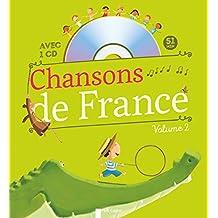 Chansons de France pour les petits volume 2 - avec CD audio