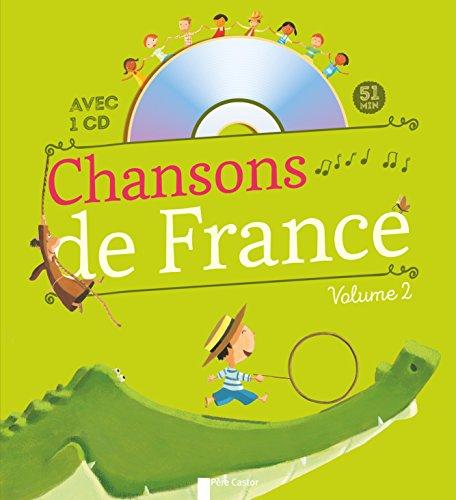 Chansons de France pour les petits : Volume 2 (1CD audio)