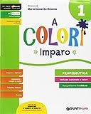 A colori. Per la Scuola elementare. Con e-book. Con espansione online: 1