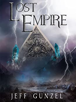 Lost Empire (The Legend Of The Gate Keeper Book 3) by [Gunzel, Jeff]