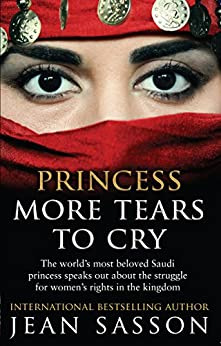 Princess More Tears to Cry von [Sasson, Jean]