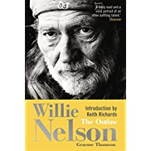 Willie Nelson: The Outlaw