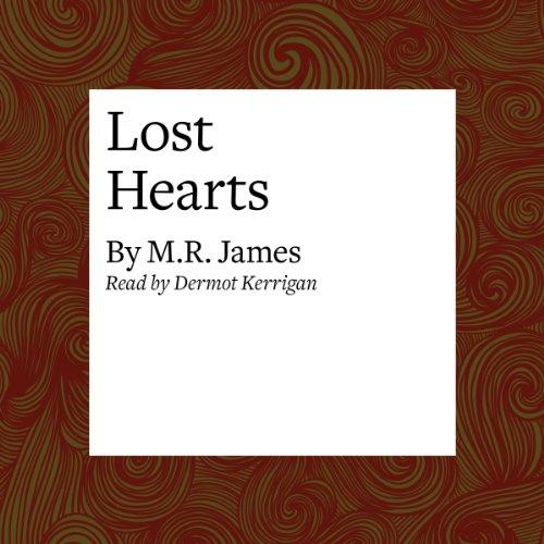 Lost Hearts  Audiolibri