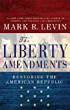 Image de The Liberty Amendments: Restoring the American Republic (English Edition)