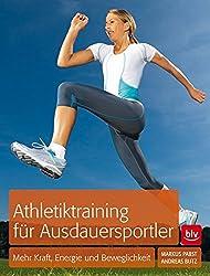 Athletiktraining für Ausdauersportler: Mehr Kraft, Energie und Beweglichkeit