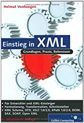 Einstieg in XML: Aktuelle Standards: XML Schema, XSL, XLink (Galileo Computing)