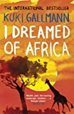 I Dreamed of Africa (English Edition)