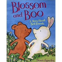 Blossom and Boo : A Story about Best Friends by Dawn Apperley (2001-03-01)