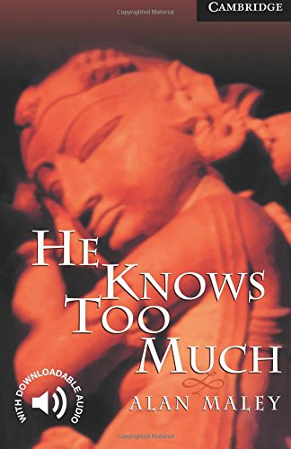 CER6: He Knows Too Much Level 6 (Cambridge English Readers)