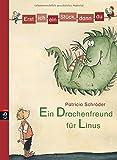 Erst ich ein Stück, dann du - Ein Drachenfreund für Linus (Erst ich ein Stück... Das Original, Band 1)
