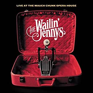 Live at the Mauch Chunk Opera House