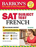 Barron's SAT Subject Test French: with Bonus Online Tests