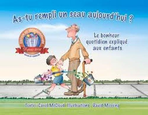 FRE-AS TU REMPLI UN SEAU AUJOU por Carol McCloud