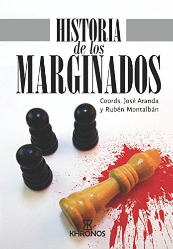 Historia de los Marginados por Khronos Historia Khronos Historia