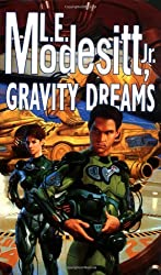 Gravity Dreams by L. E. Modesitt (2000-07-15)