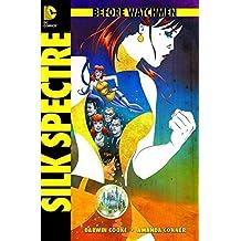 Before Watchmen, Bd. 6: Silk Spectre