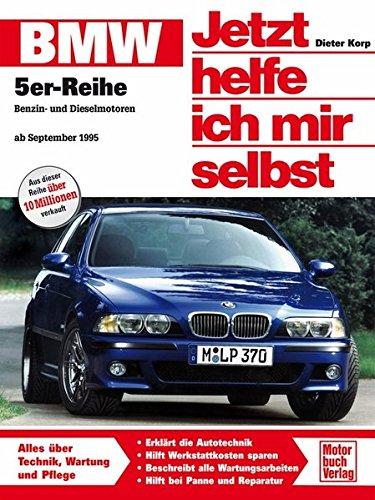 Preisvergleich Produktbild BMW 5er-Reihe (E 39): Benzin- und Dieselmotoren ab September 1995 (Jetzt helfe ich mir selbst)