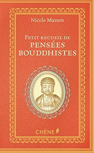 Petit recueil de pensées bouddhistes par Nicole Masson