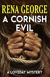 A Cornish Evil (The Loveday Mysteries Book NIne)