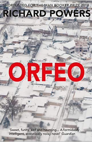 Orfeo: LONGLISTED FOR THE MAN BOOKER PRIZE 2014 (English Edition ...