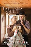 The Tattered Quilt: Return of the Half-Stitched Amish Quilting Club (Thorndike Press Large Print Christian Fiction)