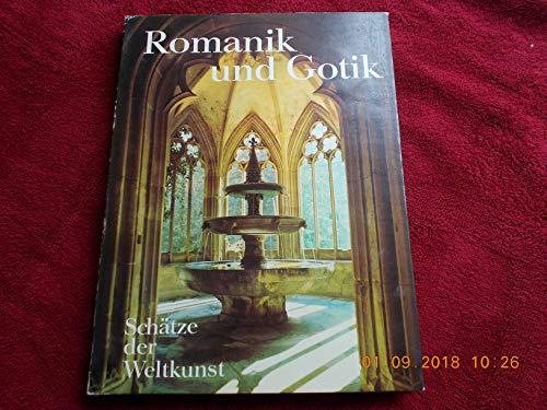 Schätze der Weltkunst, Band 6: Romanik und Gotik. Architektur, Malerei, Plastik, Glasfenster,...
