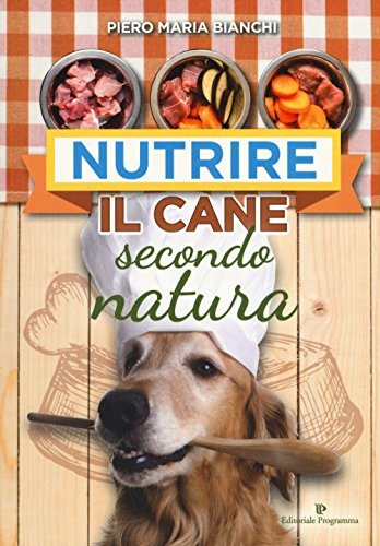 Nutrire il cane secondo natura