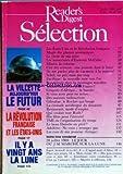 reader s digest selection no 509 du 01 07 1989 la villette aujourd hui le futur la revolution francaise et les etats unis il y a vingt ans la lune les etats unis et la revolution francaise magie des plantes aromatiques le choix de ma mere