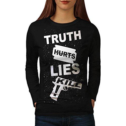 Wahrheit Hurts Töten Slogan Damen S-2XL Langarm-T-Shirt   Wellcoda Black