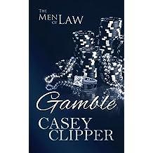 Gamble: The Men of Law, book 3