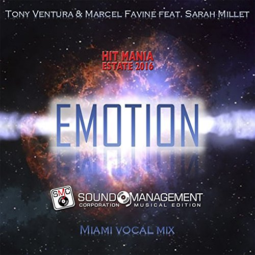 Emotion (Miami Vocal Mix) [feat. Sarah Millet] [Hit Mania Estate 2016]