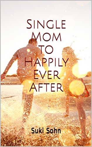 single-mom-to-happily-ever-after-english-edition