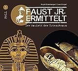 Faust junior ermittelt ? Das Amulett des Tutanchamun (05) (Faust jr - ermittelt) - Ralph Erdenberger, Sven Preger