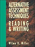 Alternative Assessment Techniques for Reading & Writing...