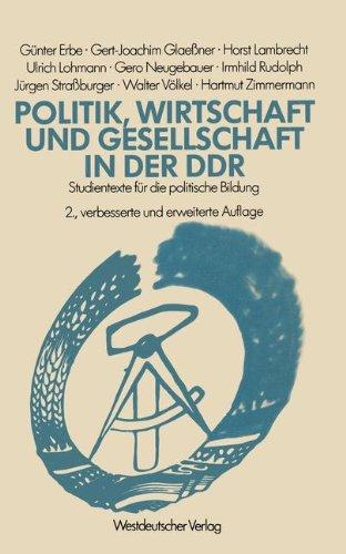Politik, Wirtschaft und Gesellschaft in der DDR: Studientexte für die politische Bildung