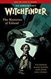 Image de Witchfinder Volume 3 The Mysteries of Unland