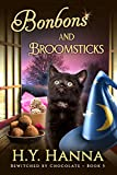 Bonbons and Broomsticks (BEWITCHED BY CHOCOLATE Mysteries ~ Book 5) (English Edition)