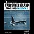 Vancouver Island Travel Guide: The Essentials (West Coast Explorer-Vancouver Island Book 1) (English Edition)