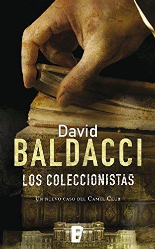 Los coleccionistas (Serie Camel Club 2) por David Baldacci