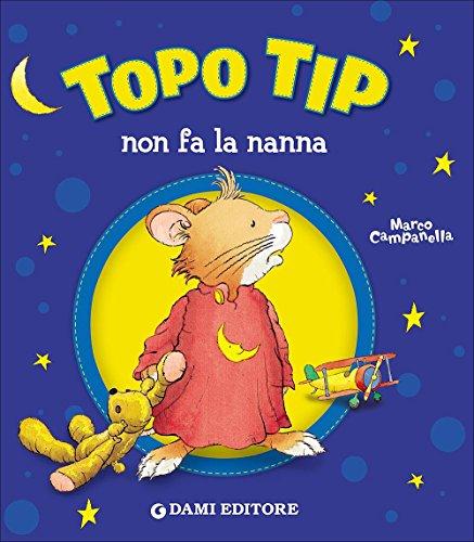 Topo Tip non fa la nanna por Anna Casalis