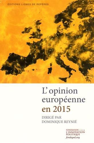 L'opinion européenne en 2015 par Dominique Reynié