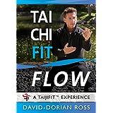 Tai Chi Fit FLOW with David-Dorian Ross (YMAA Taijifit series) **BESTSELLER**