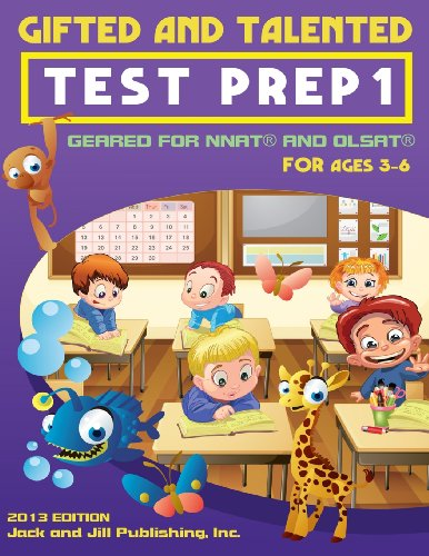 Gifted and Talented Test Prep 1: Geared For NNAT and OLSAT For Ages 3-6