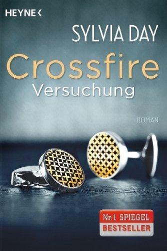 Buchseite und Rezensionen zu 'Crossfire. Versuchung: Band 1 Roman von Sylvia Day Ausgabe (2013)' von Sylvia Day