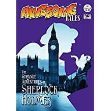 Awesome Tales #7: The Strange Adventures of Sherlock Holmes