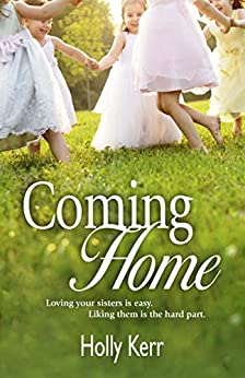 Coming Home by [Kerr, Holly]