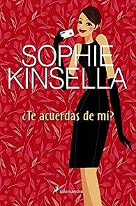 ¿Te acuerdas de mí? par Sophie Kinsella