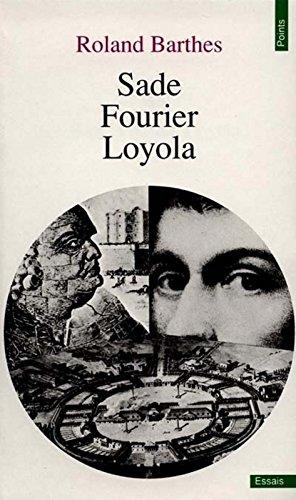 Sade, Fourier, Loyola par Roland Barthes