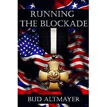 Running The Blockade (English Edition)